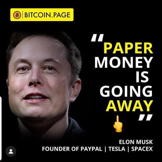 อีลอน มัสค์ กล่าวว่า ยุคของเงินกระดาษจะหมดไป
